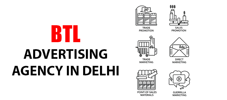 BTL Advertsing Agency in Delhi