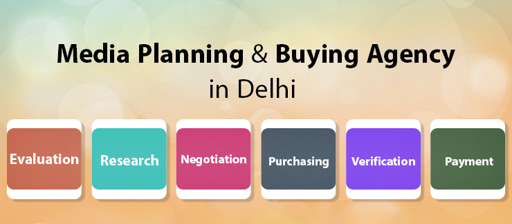 Media Planning and Buying Agency in Delhi