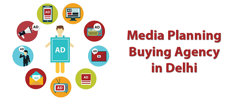 media planning buying agency in delhi